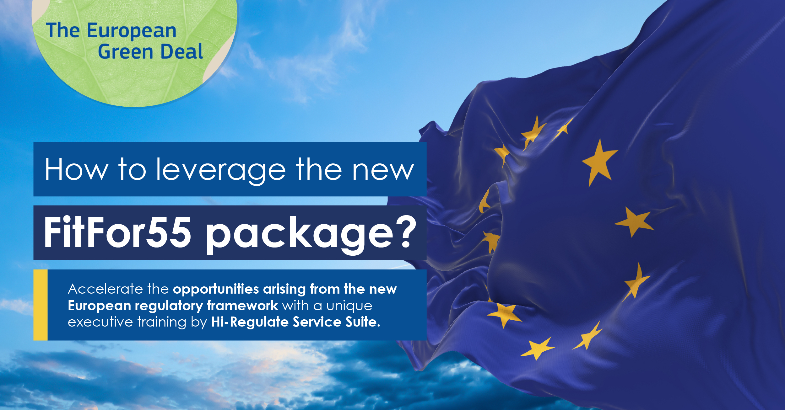 """Our Insights About How To Leverage The New """"FitFor55"""" Package By The European Commission"""